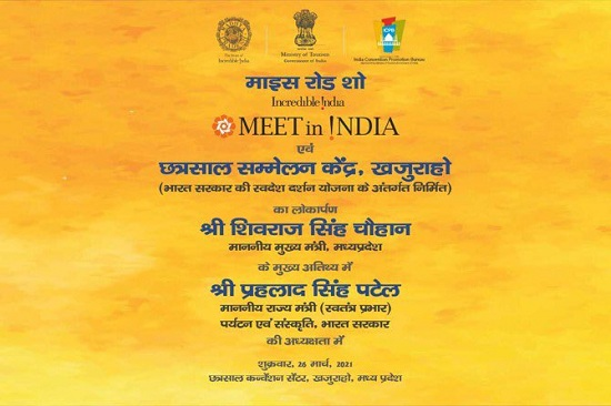 Brief of MICE Roadshow 'Meet in India' to be organized at Chhatrasal Convention Centre, Khajuraho during March 25-27, 2021