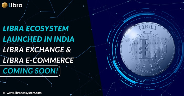Libra Ecosystem (Libra) Launched In India; Exchange & E-commerce Coming Soon!