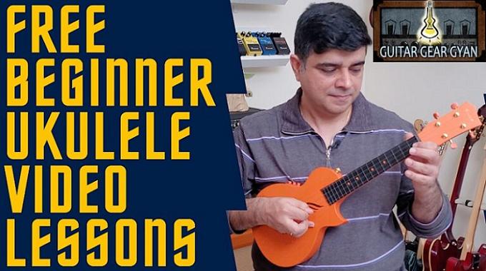 Free Beginner Ukulele Video Lessons Series Released By Guitar Gear Gyan